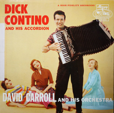 Legendary Accordianist, Showman DICK CONTINO Single Handedly Made Accordian Popular in 1950s, 60s