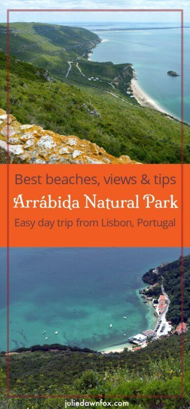 Serra da Arrabida Natural Park Portugal. Best beaches, views and tips