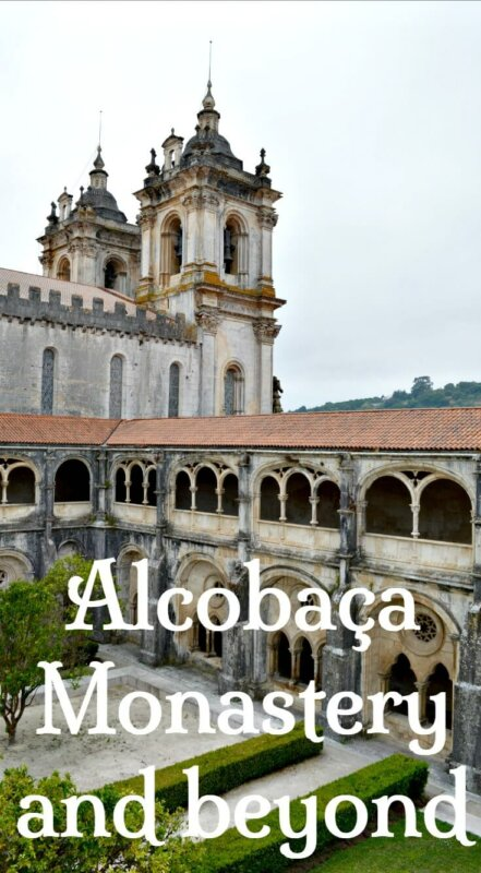 Alcobaça monastery and beyond. What to see and do in Alcobaça Portugal