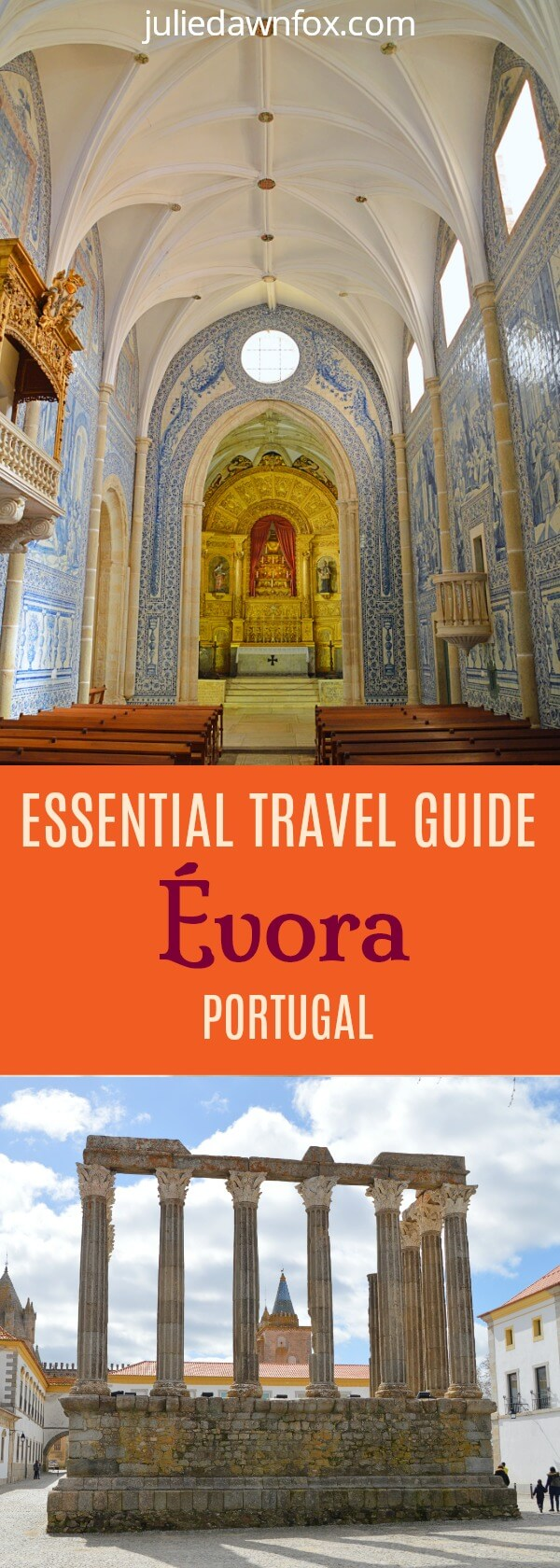 Evora travel guide. Sights, restaurants, hotels, practical tips