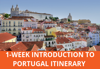 1-WEEK INTRODUCTION TO PORTUGAL ITINERARY