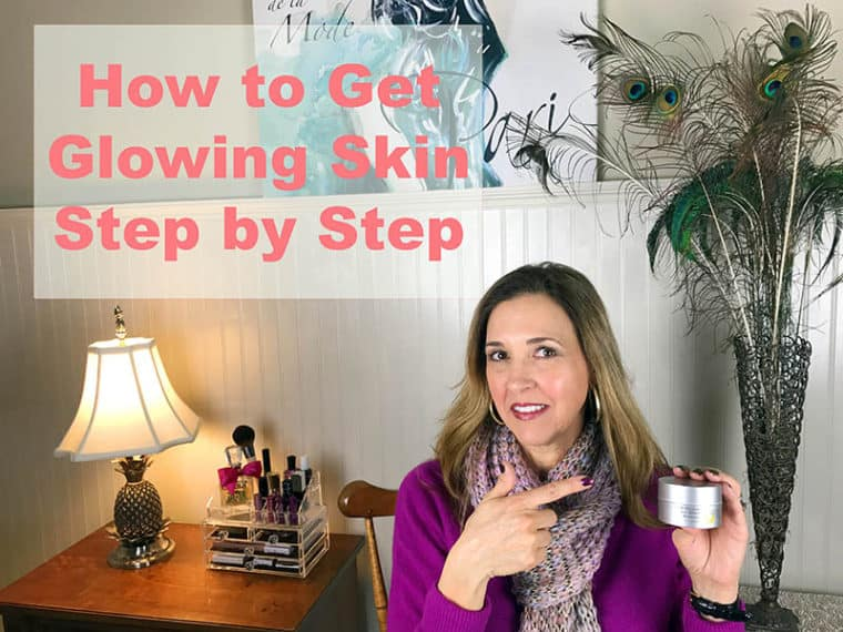 how to get glowing skin step by step