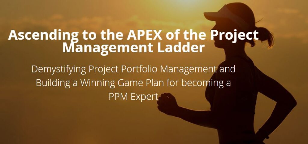 Ascending to the APEX of the Project Management Ladder