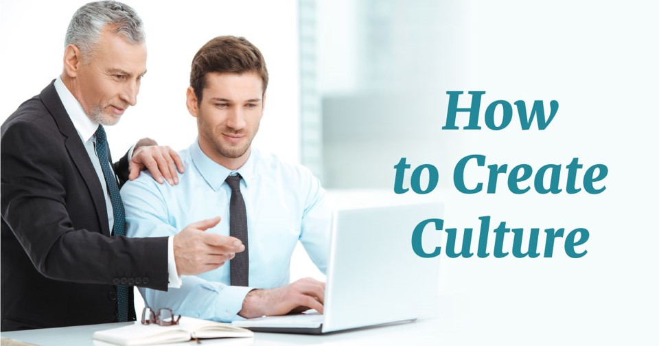 How to Create Culture