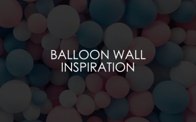 Balloon Wall Inspiration For Your 2019 Or 2020 Wedding
