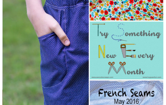 French Seams – May's Try Something New Every Month Project
