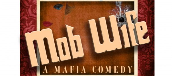 Mob Wife: A Mafia Musical