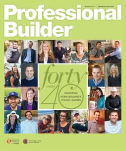 Professional Builder 40 under 40