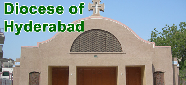 Diocese of Hyderabad: The Renowned Church of Pakistan