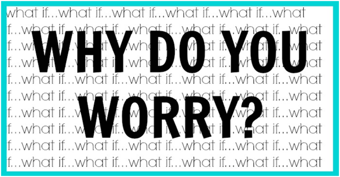 Why-Do-You-Worry