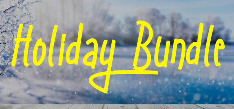 NEW HOLIDAY BUNDLE: NOW THROUGH NOV. 21