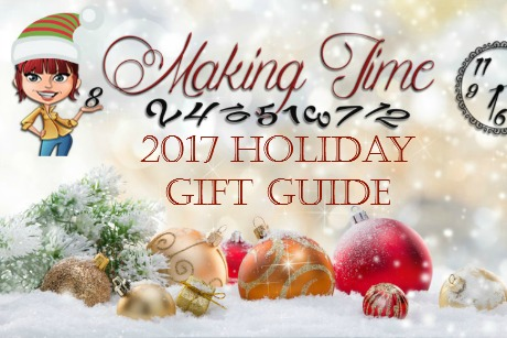 Making Time 2017 Holiday Gift Guide   #giftidea #HolidayGiftGuide