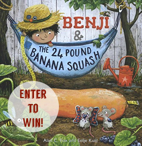 "Enter to win an advance copy of ""Benji and the 24 Pound Banana Squash!"" 
