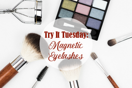 Try It Tuesday: Magnetic Eyelashes | #magneticlashes #TryItTuesday