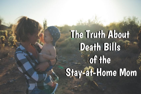 The Truth About Death Bills of the Stay-at-Home Mom | #deathbills #lifeinsurance #JennyLife #ad