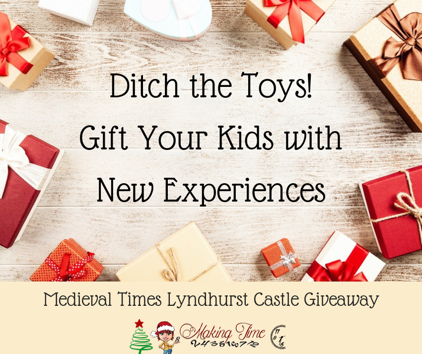 Ditch the Toys! Gift Your Kids with New Experiences {Giveaway}   #giftidea #MedievalTimes #giveaway