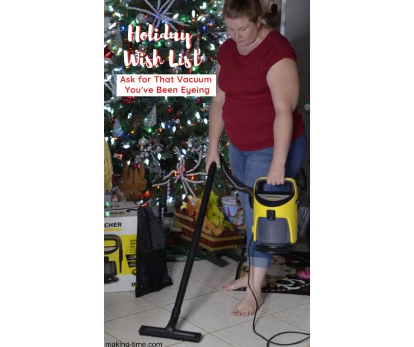 Holiday Wish List: Ask for That Vacuum You've Been Eyeing | #Karcher #HolidayGiftGuide #giftideas #giftsforthehome