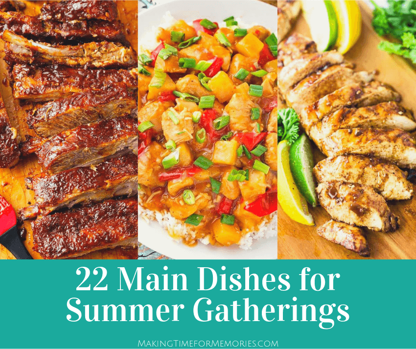 22 Main Dishes for Summer Gatherings ~ #potluck #recipes #maindishrecipes #potluckperfectrecipes #potluckperfectdishes