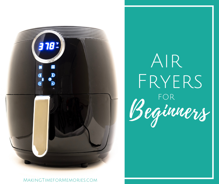 Air Fryers for Beginners