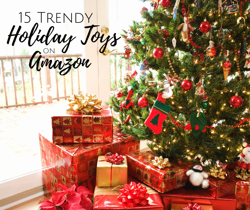 15 Trendy Holiday Toys on Amazon