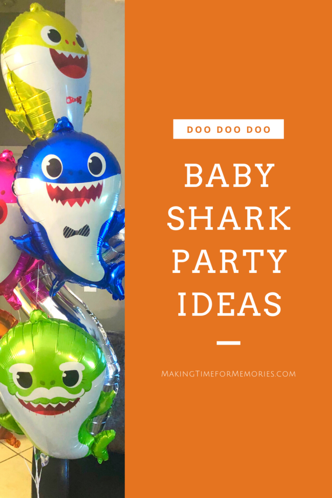 Baby Shark Party Ideas - Doo Doo Doo