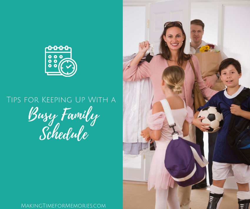 Tips for Keeping Up with a Busy Family Schedule
