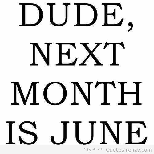 Life-Inspiration-Quotes-Dude-Neat-Month-Is-June