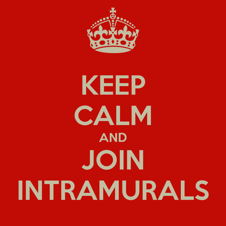 keep-calm-and-join-intramurals-6