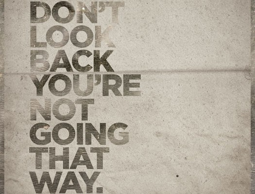 dont_look_back_quote-525x400