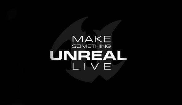 make-something-unreal-live