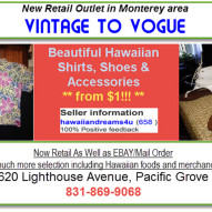 VINTAGE TO VOGUE   Hawaiian Shirts, Dresses, Clothing Monterey, CA