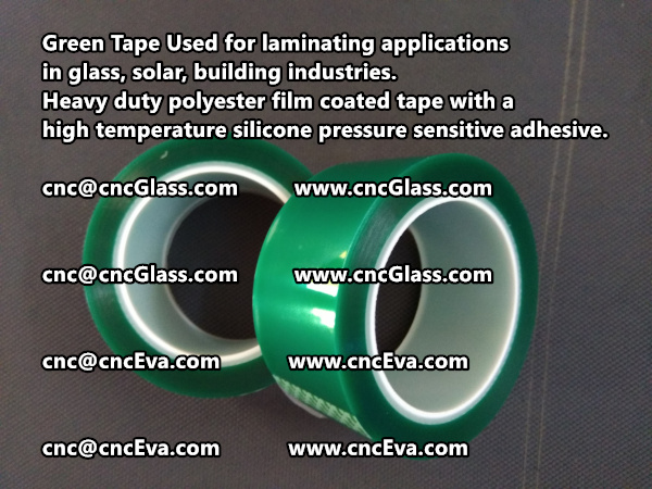 Green Tape is designed for laminating applications in glass laminate, solar encapsulation, automotive, aerospace, and electrical Mechanical industries (3)