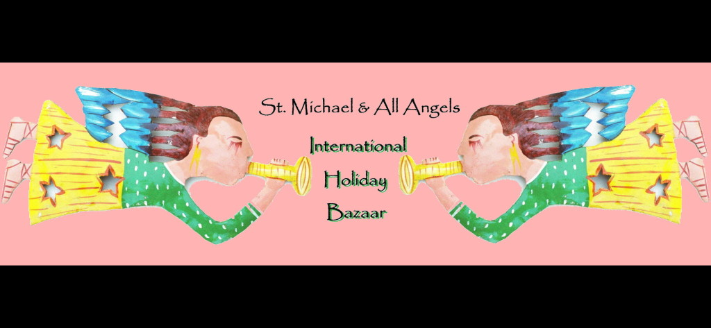 St. Michael & All Angels International Holiday Bazaar (angels graphic)