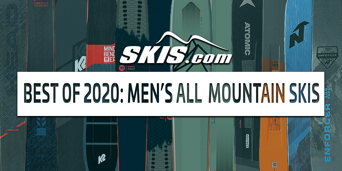 2020 Top Men's All-Mountain Skis