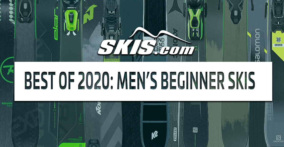 The Top 7 Men's Beginner Skis 2019-2020