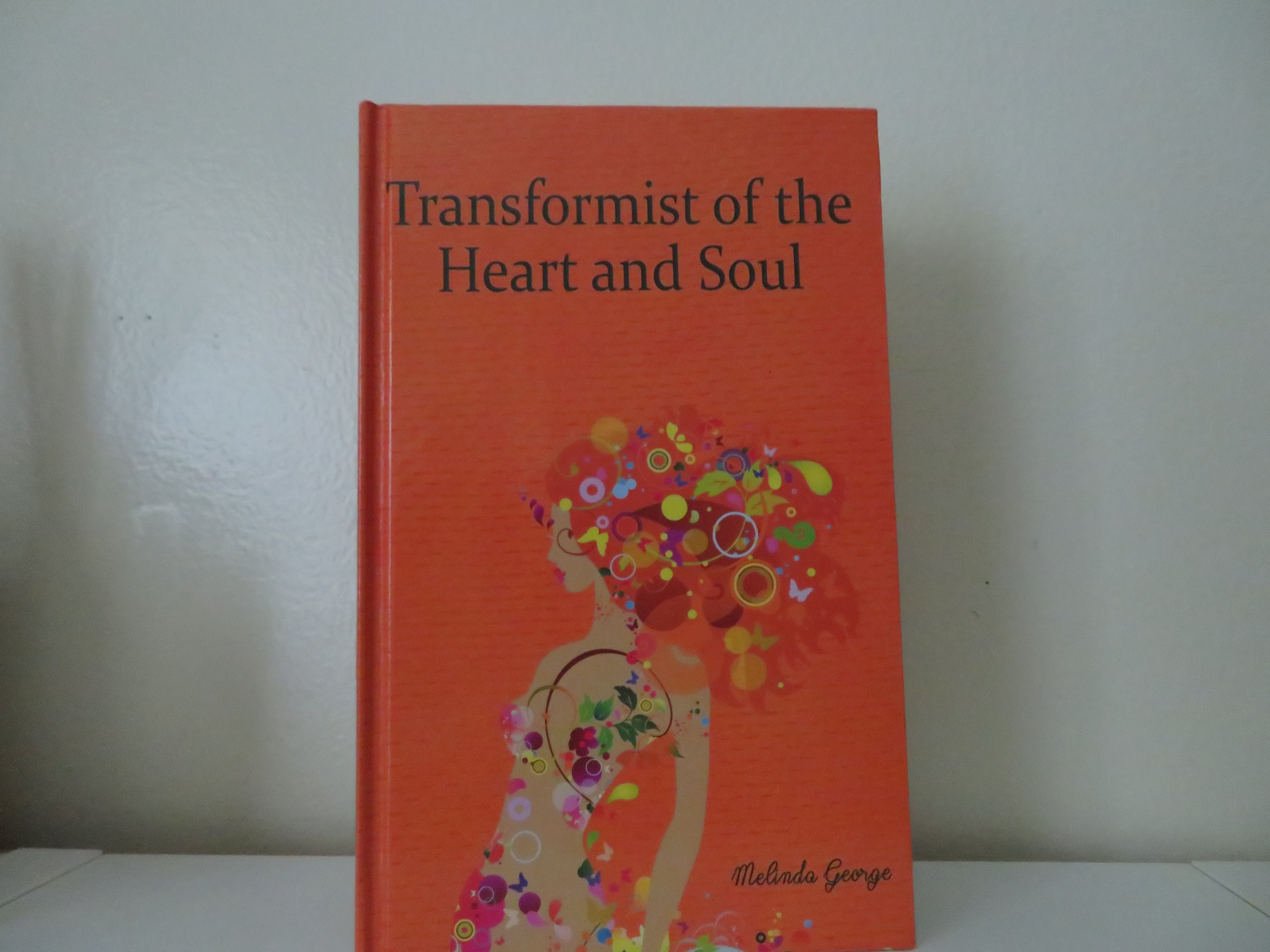 Transformist of the Heart and Soul