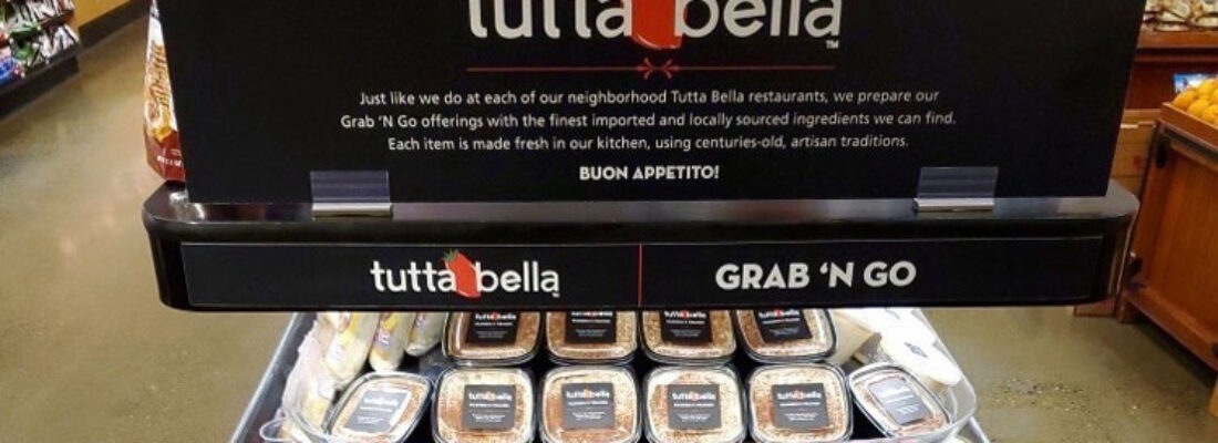 TUTTA BELLA GRAB-N-GO AT QFC!