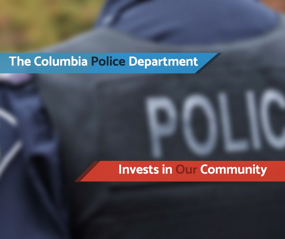 The Columbia Police Invests in Our Community - USA Mortgage