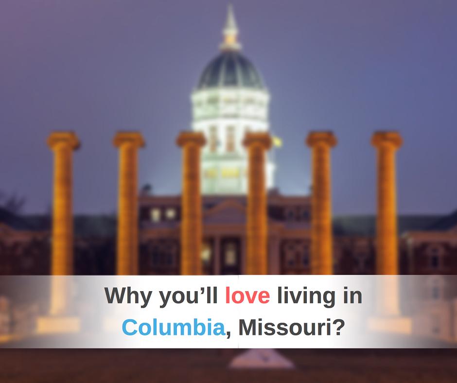 Living in Columbia Misosuri - USA Mortgage