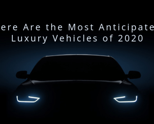 most anticipated luxury vehicles of 2020