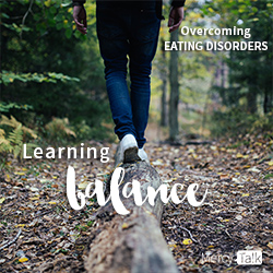 Learning Balance When Overcoming Eating Disorders