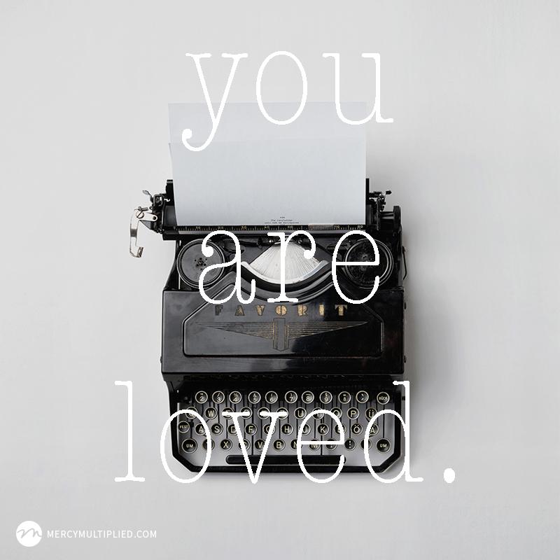 Writing A Love Letter From God | Choosing Freedom | mercymultipliedblog.com