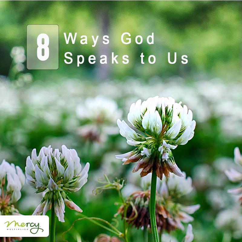 8 Ways God Speaks To Us