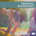 Parental Boundaries