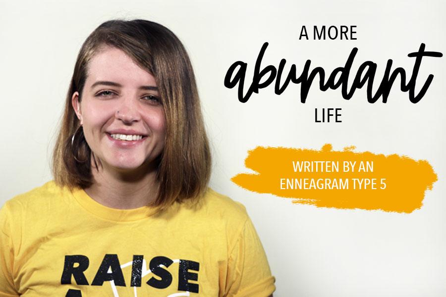A More Abundant Life (Enneagram Type 5)