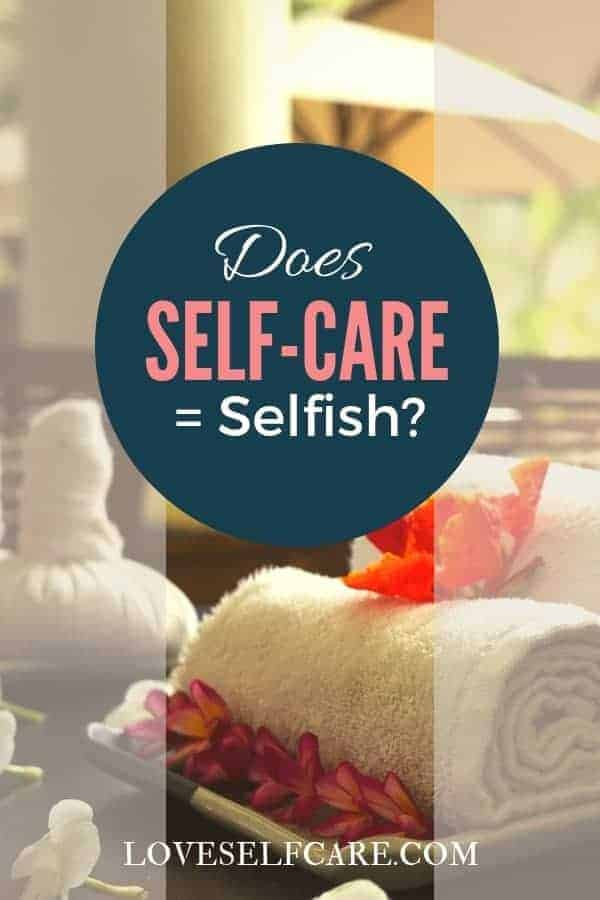 Self-Care = Selfish? Are you guilty of thinking if you take care of yourself, you are secretly being selfish? That somehow you should be able to just continue to forge along with no breaks, no rewards, and no self-love to keep you going? While it is admirable to think about always putting yourself last for the sake of your family, you eventually must refuel yourself or you will suffer. #self-care #loveselfcare