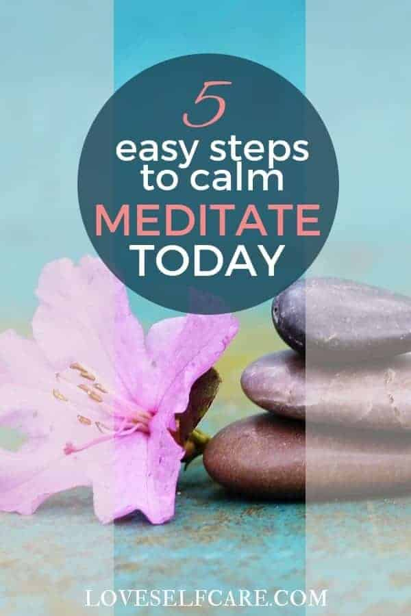 5 Easy Steps to Meditation