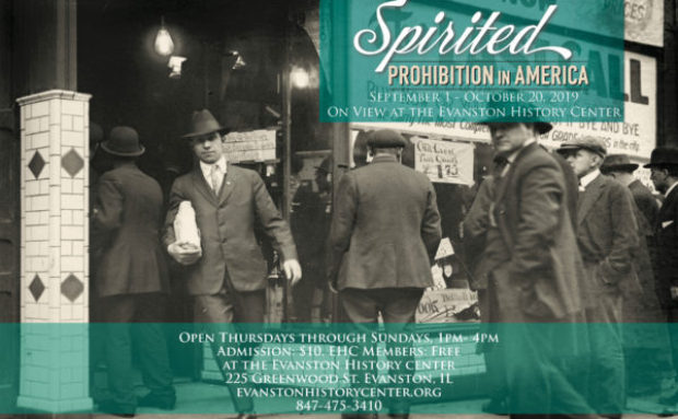 Nationally Touring Exhibition, Spirited: Prohibition in America Opens September 1, 2019
