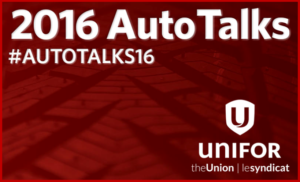 AutoInformed.com on Unifor and FCA 2016 Contract Talks