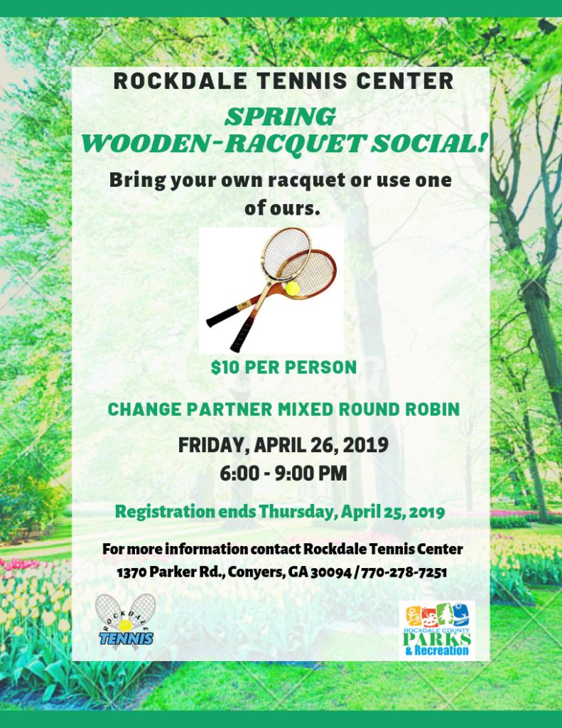 Spring Wooden-Racquet Tennis Social @ Rockdale Tennis Center